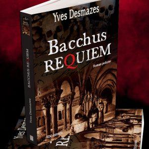 Livre Bacchus Requiem • Yves Desmazes