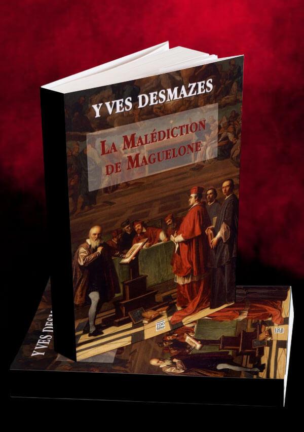 Livre la Malédiction de Maguelone • Yves Desmazes